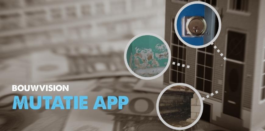 BouwVision Mutatie App