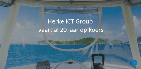 Herke ICT Group vaart al 20 jaar op koers