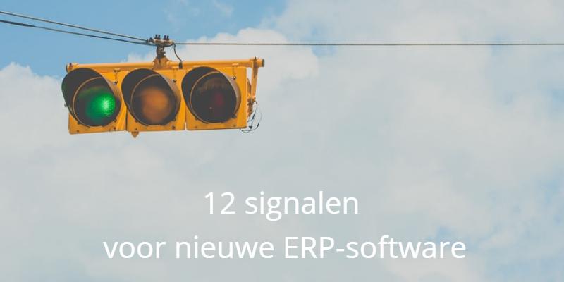 12 signalen voor nieuwe ERP-software